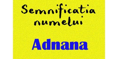numele Adnana semnificatie