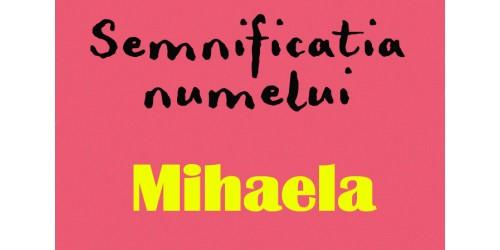 numele mihaela semnificatie origine